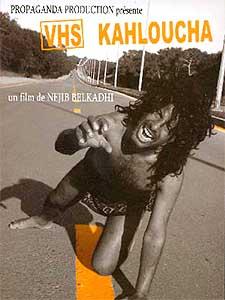 Affiche VHS Kahloucha